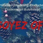 Noël 2018 à Saverne : Marché de Noël «Soyez Off»