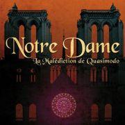 Notre Dame : La malédiction de Quasimodo
