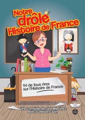 Notre Drole Histoire De France
