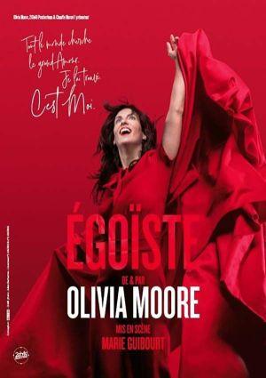 Olivia Moore: Egoïste