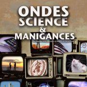 Ondes-science et manigances