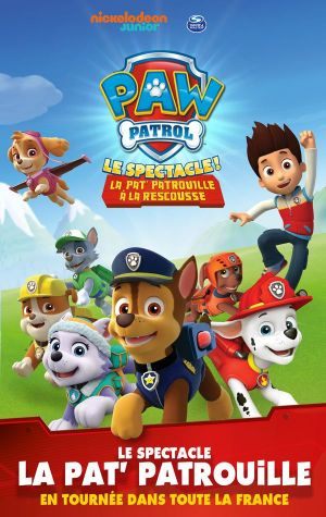 Pat\'Patrouille - Le Spectacle!