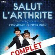 Patricia Weller et Denis Germain : Salut l\'Arthrite // COMPLET