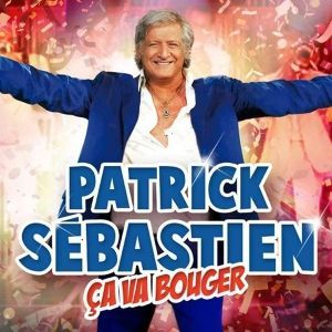 Patrick Sébastien : ça va bouger !