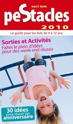 PeStacles 2010, le guide des sorties pour les enfants !