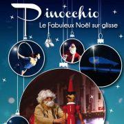 Pinocchio : le fabuleux Noël sur glisse