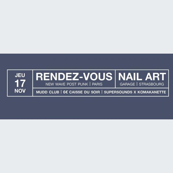 Supersounds rendez vous nail art strasbourg rock for Garage sans rendez vous