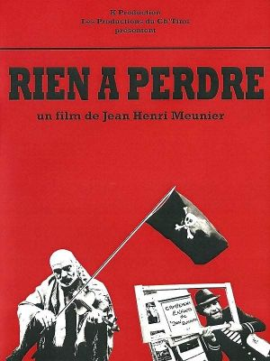 Rien à perdre - Nothing to Lose