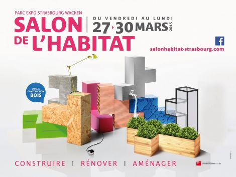 Salon de l 39 habitat strasbourg 2015 parc expo for Salon strasbourg wacken