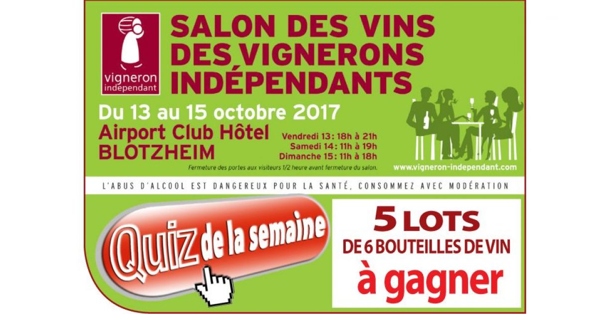 Salon des vins des vignerons ind pendants blotzheim for Salon des vins independants