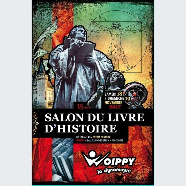 Salon du livre d 39 histoire woippy 2017 for Salon du livre montreuil 2017