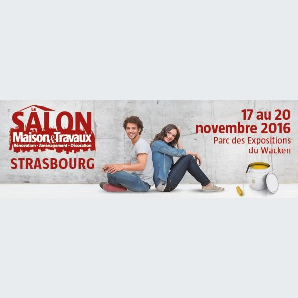 Salon Maison Travaux Strasbourg 2016 R Novation Am Nagement D Coration