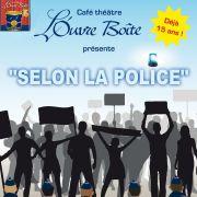 Selon la police