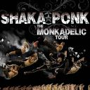 Shaka Ponk : The MonkAdelic Tour 2018