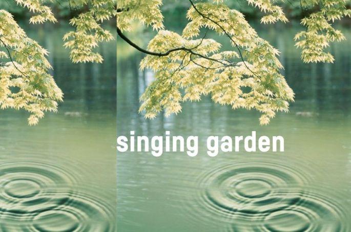 Singing Garden