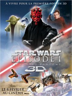 Star Wars : Episode I - La Menace fantôme en 3D
