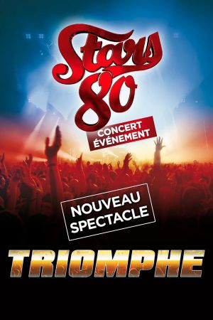 Stars 80 : Triomphe