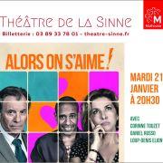 Théâtre de boulevard : Alors on s'aime !