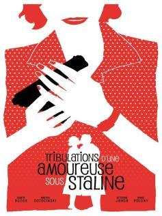 Tribulations d\'une amoureuse sous Staline