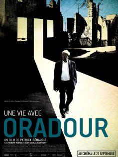 Une Vie avec Oradour