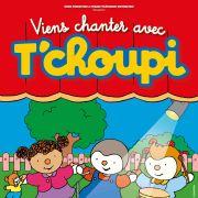 Viens chanter avec T\'Choupi !