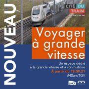 Voyager à grande vitesse - 40 ans de TGV