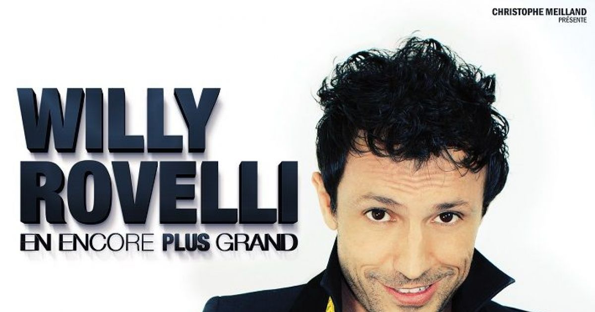 willy rovelli en encore plus grand colmar one man show th tre municipal. Black Bedroom Furniture Sets. Home Design Ideas