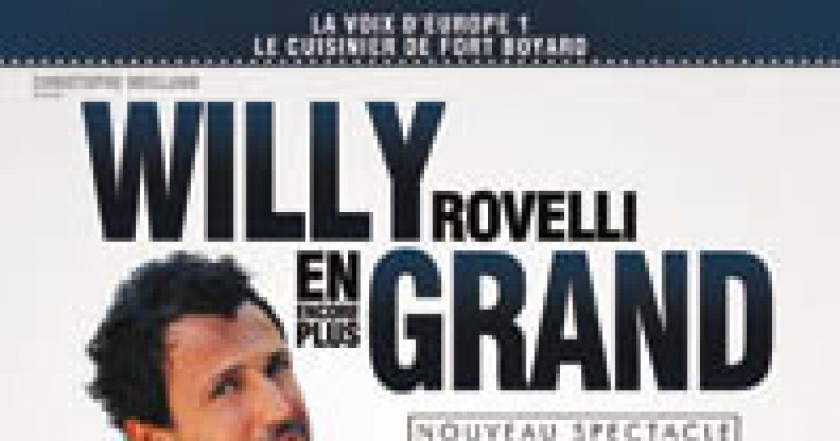 willy rovelli willy en encore plus grand mulhouse one man show l 39 entrep t. Black Bedroom Furniture Sets. Home Design Ideas