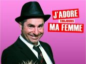Yves Pujol : J\'adore toujours ma femme