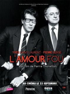 Yves Saint Laurent – Pierre Bergé, l\'amour fou